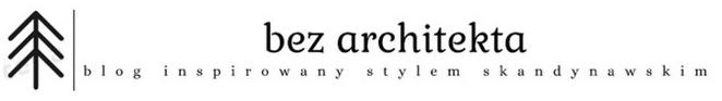 Bez architekta